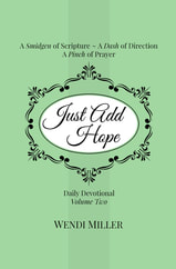 Just Add Hope Daily Devotional, Volume 2